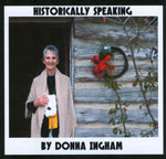 Historically Speaking by Donna Ingham